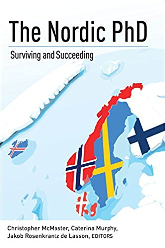 The Nordic PhD: Surviving and Succeeding (2018)